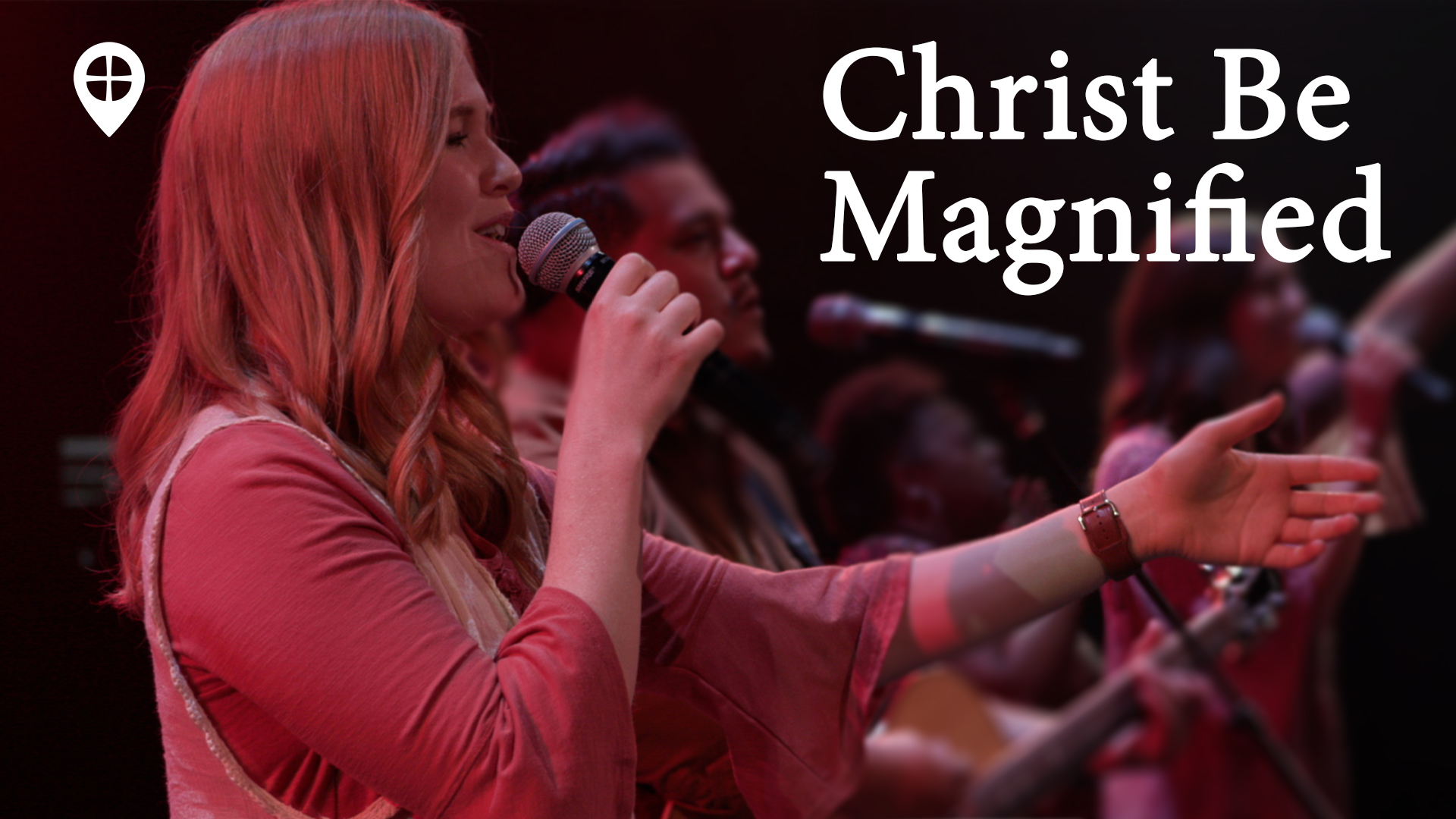 Christ Be Magnified (live Worship)
