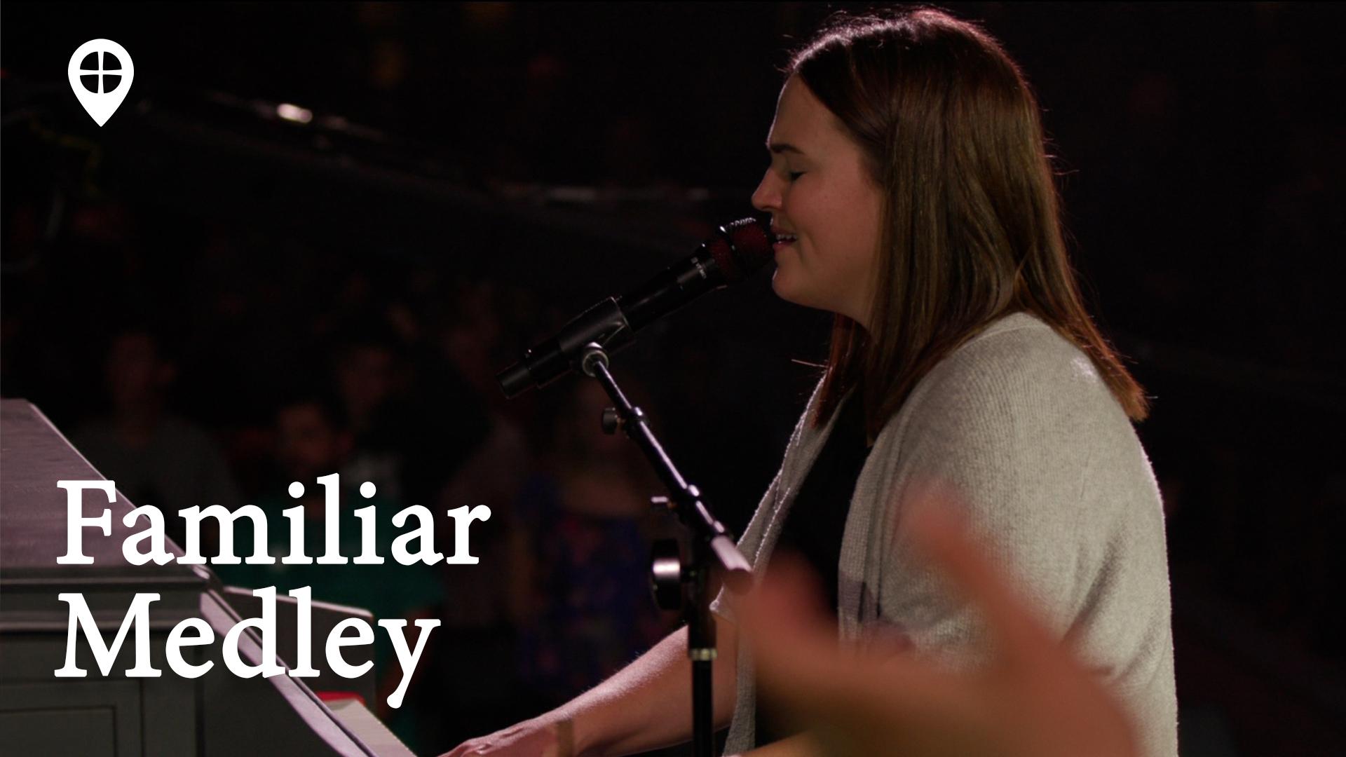 Familiar Medley (live Worship)