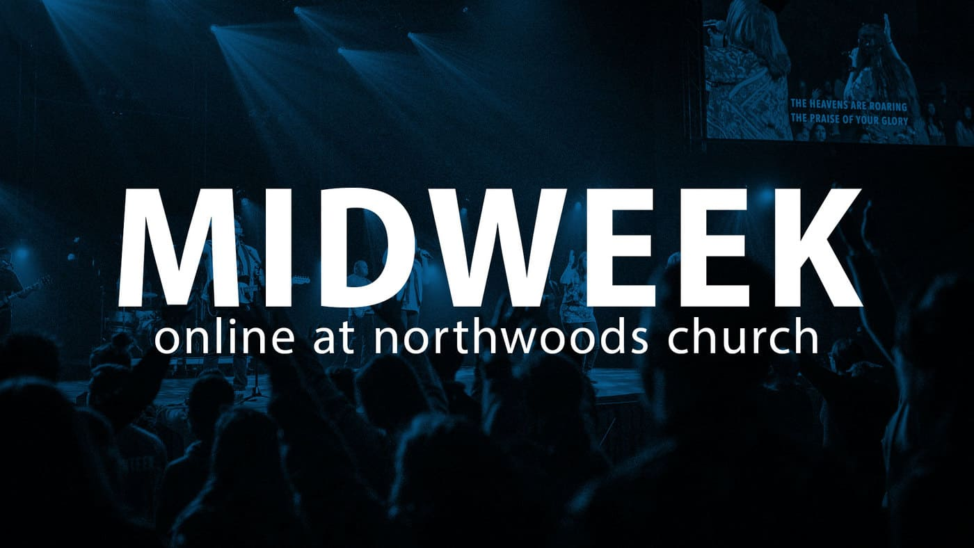 Midweek at Northwoods