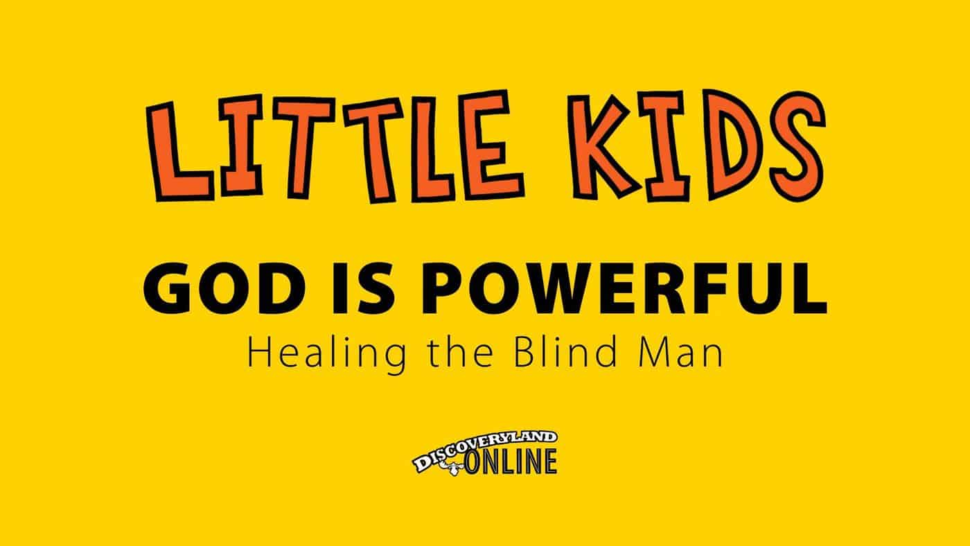 God Is Powerful (healing The Blind Man)