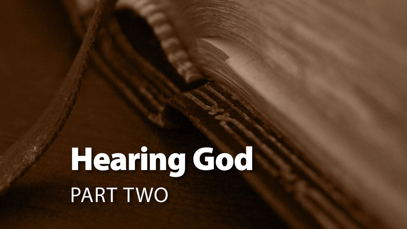 Session 8: Hearing God Part Two