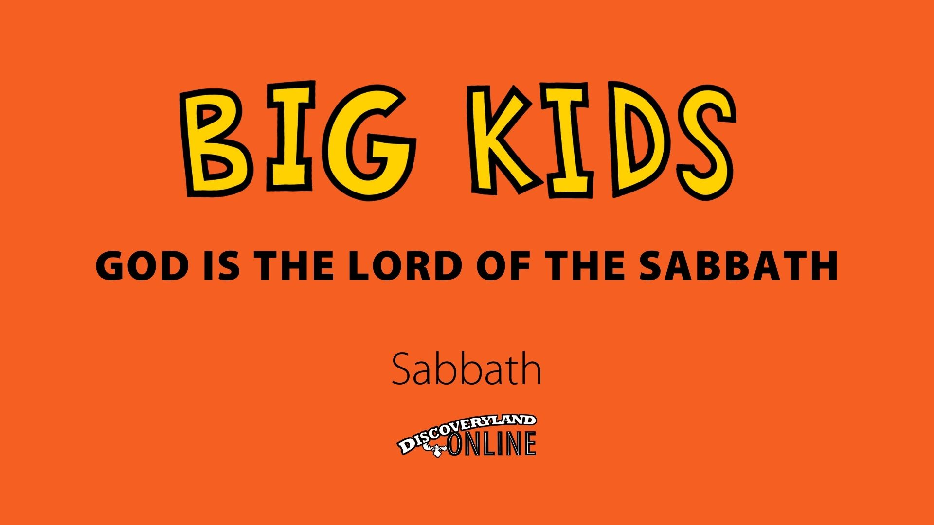 God Is The Lord Of The Sabbath