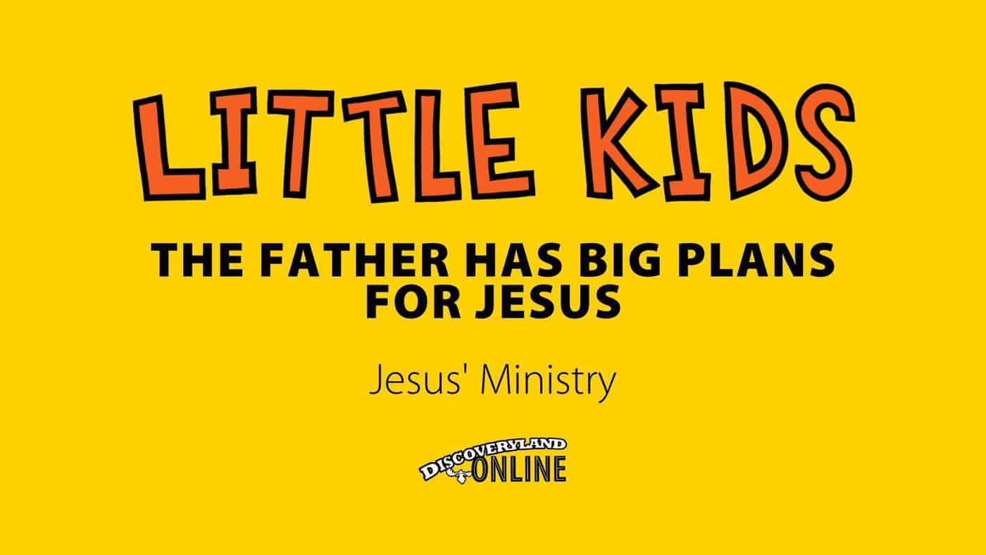 The Father Has Big Plans For Jesus