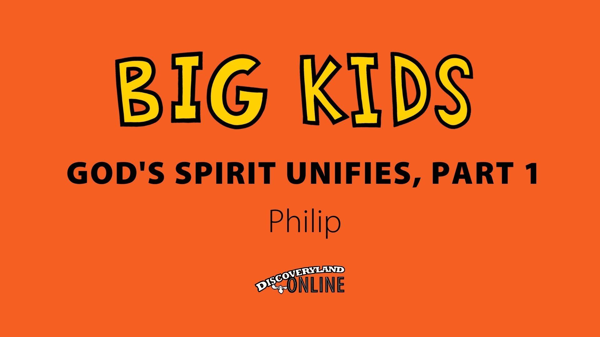 God's Spirit Unifies, Part 1