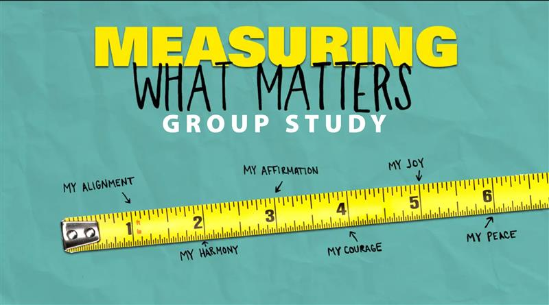 Session 6: Measuring My Affirmation