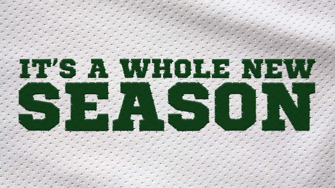 It's a Whole New Season