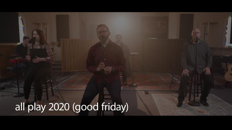 2020 All Play Good Friday (live Acoustic)