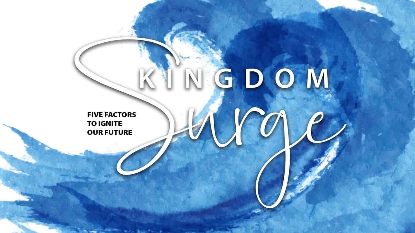 Kingdom Surge!