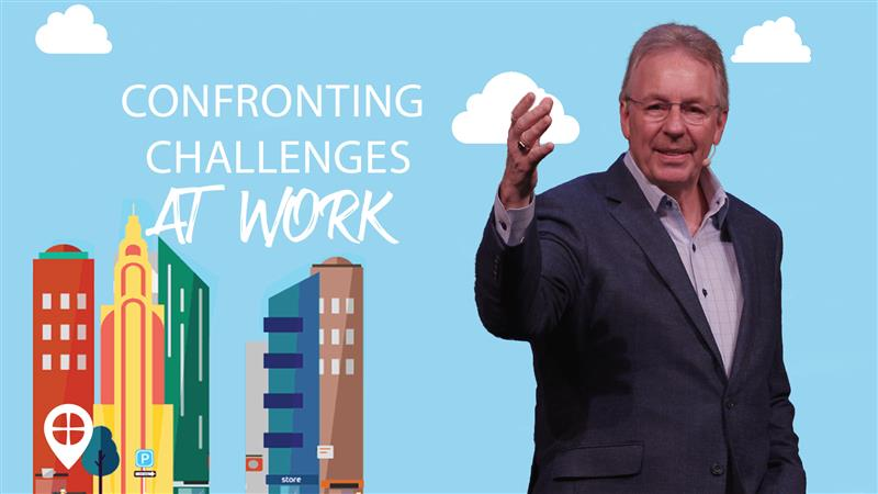 Confronting Challenges At Work