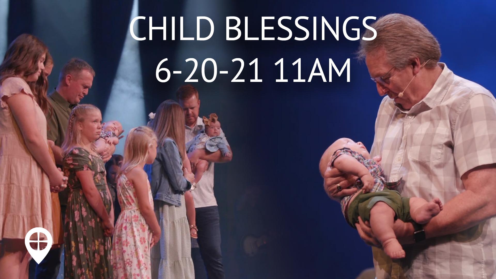 June 2021 Child Blessings Peoria 11am