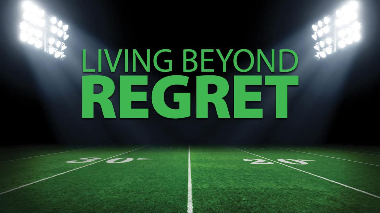 Living Beyond Regret