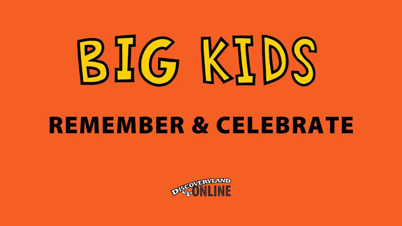 Big Kids Remember & Celebrate Aug2020