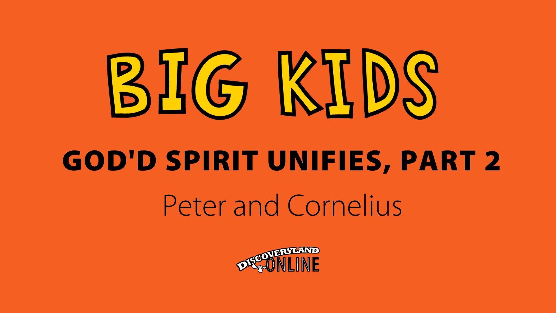 God's Spirit Unifies, Part 2